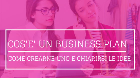 cos'è un business plan
