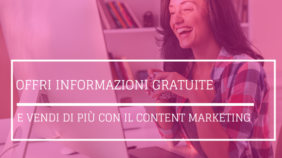 VENDI DI Più CON IL CONTENT MARKETING